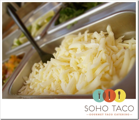 Soho-Taco-Gourmet-Taco-Catering-Dana-Point-Orange-County-CA-Jack-Cheese