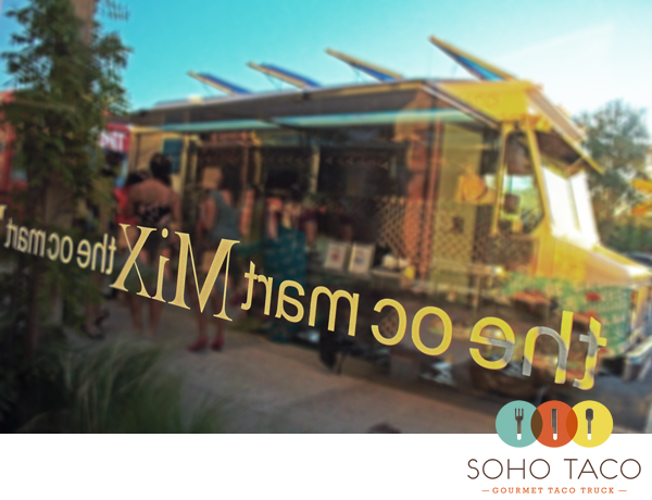 SoHo Taco Gourmet Taco Truck - Wedding Reception - OC Mart Mix - Costa Mesa - Orange County CA