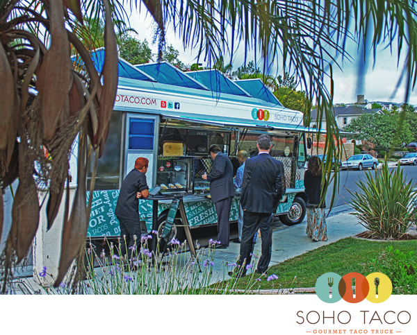 SoHo Taco Goumet Taco Truck - Private Catering - Wedding Reception - Yorba Linda - Orange County CA