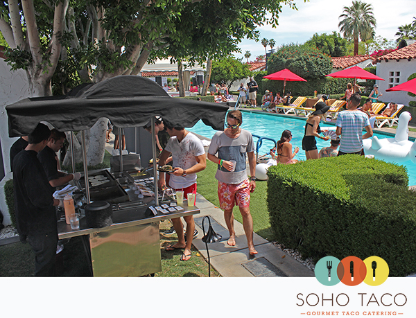 SoHo Taco Gourmet Taco Catering - Coachella 2013 - Guess Pool Party - Viceroy Hotel - Palm Springs CA