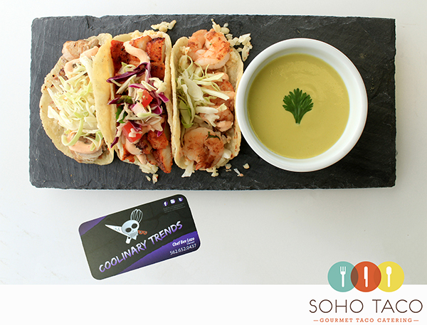 SOHO TACO Gourmet Taco Catering & Food Truck - Coolinary Trends - Orange County - OC