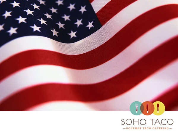 Soho-Taco-Gourmet-Taco-Catering-Independence-Day-Flag