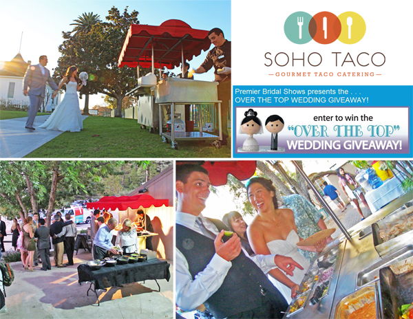 SoHo-Taco-Gourmet-Taco-Cart-Catering---Weddings---Premier-Bridal-Shows---Over-The-Top-Wedding-Giveaway-Contest
