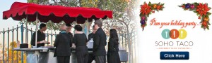 Soho-Taco-Gourmet-Taco-Cart-Catering---Slideshow---Plan-Your-Holiday-Party
