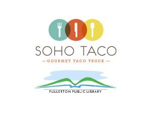 Soho Taco Gourmet Taco Truck - Fullerton Library - Fullerton - Orange County CA