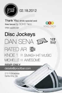SoHo Taco Gourmet Taco Truck - Proof Bar - 6th Anniversary Party - Official Flyer