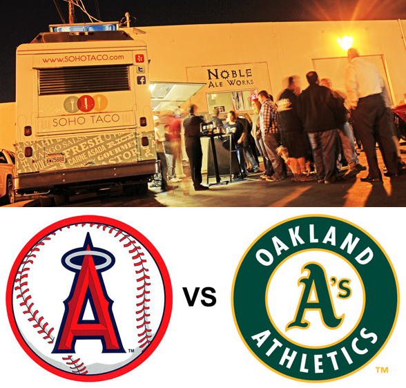 SoHo Taco Gourmet Taco Truck - Noble Ale Brewery - Anaheim - Orange County - Angels - Oakland A's - Home Game
