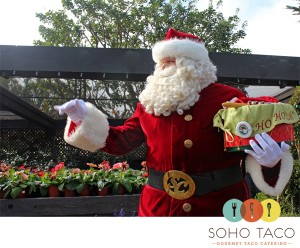 Soho Taco Gourmet Taco Catering - Christmas Parties - Orange County - Los Angeles - Santa Clause