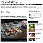 SoHo Taco Gourmet Taco Catering - Tacolandia - Hollywood Palladium - Los Angeles - June 2013 - LA Times