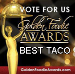 SoHo Taco Gourmet Taco Truck & Catering - Golden Foodie Awards - Vote For Us