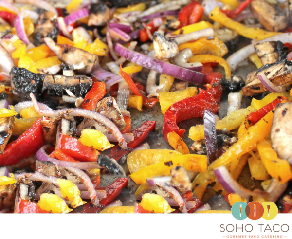SoHo Taco Gourmet Taco Catering - Veggies On The Grill - Orange County - OC - Main