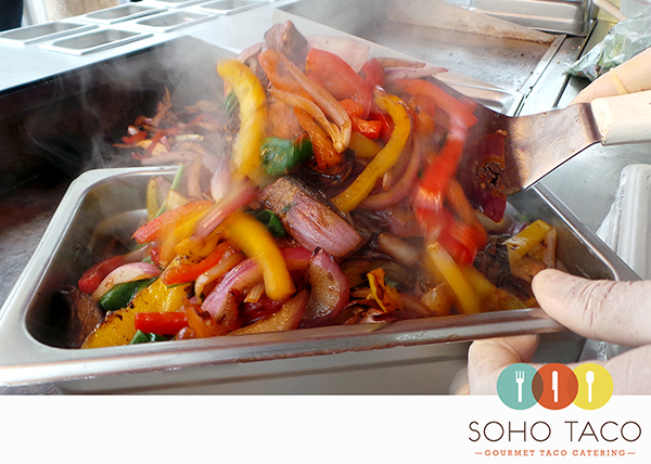 SOHO TACO Gourmet Taco Catering - Dove Canyon - Rancho Santa Margarita - Orange County - OC - Grilled Veggies