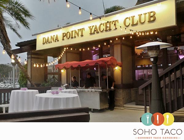 SOHO TACO Gourmet Taco Catering - Wedding Reception - Dana Point Yacht Club - Orange County - OC