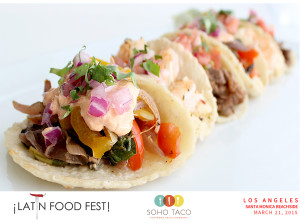 SOHO TACO Gourmet Taco Catering - Los Angeles - Santa Monica - LA - Latin Food Fest