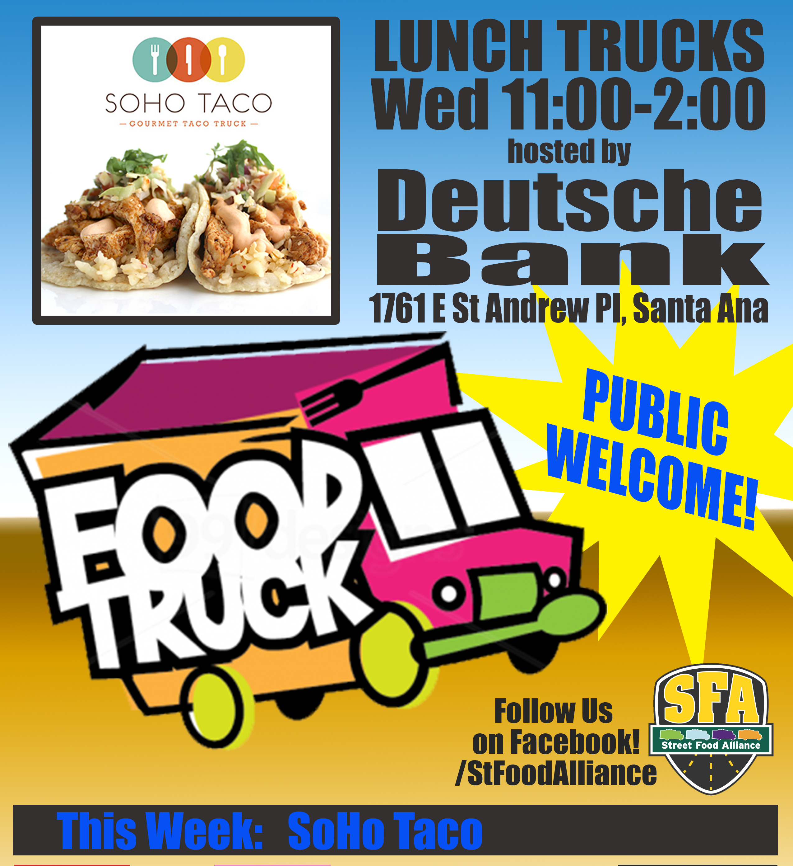 SOHO TACO Gourmet Taco Truck - Deutsche Bank - Food Trucks - Santa Ana - Official Flyer