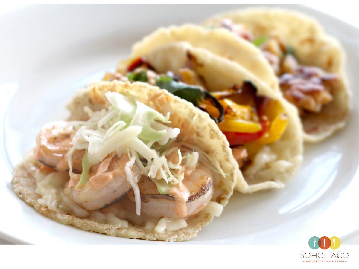 SOHO TACO Gourmet Taco Catering - Orange County - OC