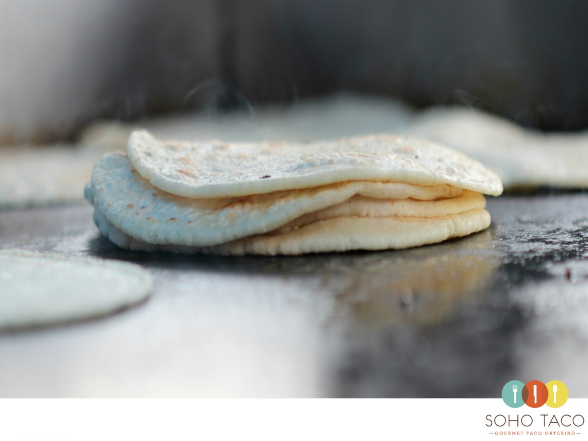 SOHO TACO Gourmet Taco Catering - Orange County - Tortillas Hechas a Mano