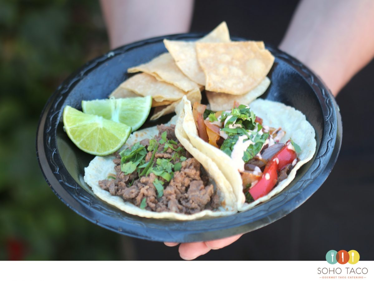 SOHO TACO Gourmet Taco Catering - Carne Asada - Veggie Tacos - Orange County - Los Angeles - OC - LA