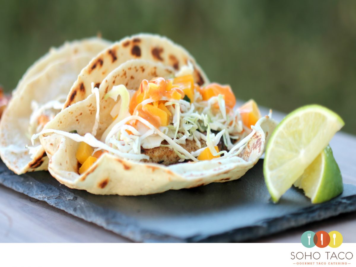 SOHO TACO Gourmet Taco Catering - Mahi Mahi - Lime - Orange County - OC