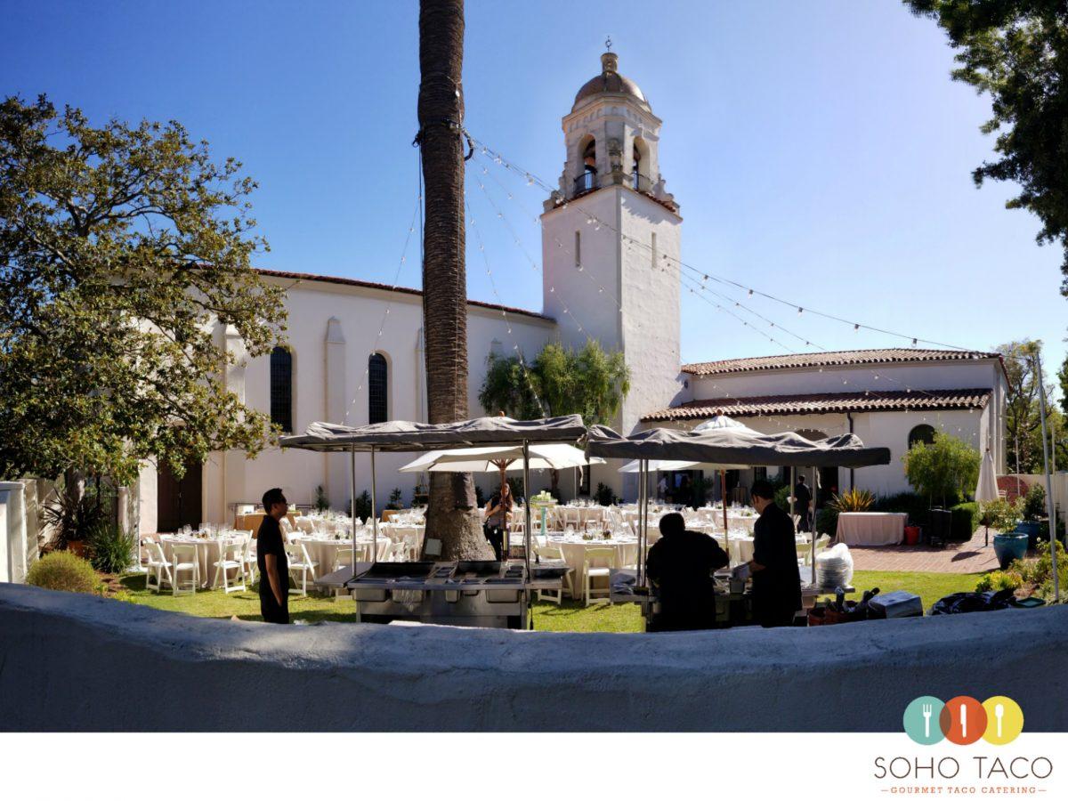 SOHO TACO Gourmet Taco Catering - Unitarian Society Church - Wedding Catering - Santa Barbara CA