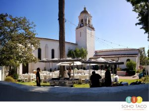 SOHO TACO Gourmet Taco Catering - Unitarian Society Church - Wedding Catering - Santa Barbara CA