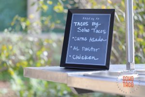 SOHO TACO Gourmet Taco Catering - Environmental Nature Center Wedding - Menu For The Day