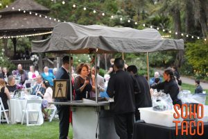 SOHO TACO - San Diego Botanical Garden - Wedding Reception Catering - Ordering Tacos